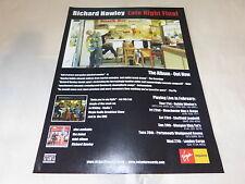 RICHARD HAWLEY - Publicité de magazine / Advert LATE NIGHT FINAL !!! UK !!!