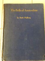 Antique Vintage Book First Edition 1940 The Bells of Amsterdam Ruth Holberg NY