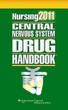 Nursing 2011 Central Nervous System Drug Handbook