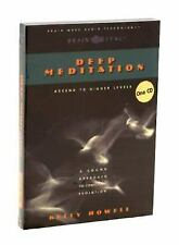 Deep Meditation : Ascend to higher Levels by Kelly Howell (1997, CD, Unabridged)