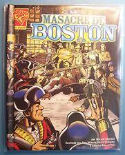 LA MASACRE DE BOSTON - Graphic Library en espanol