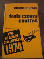 Claude Marais: trois cœurs contrés / Le Masque N°1326, 1974
