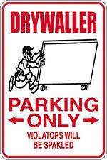 Dry Waller Parking Violators Spackled 12X18 Aluminum Metal Sign