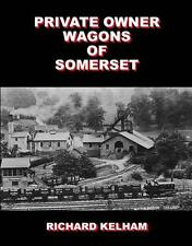 Private Owner Wagons Somerset GWR