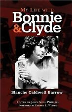 My Life With Bonnie And Clyde, True Crime, Bonnie and Clyde, History, gangsters,