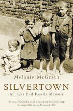 Silvertown: An East End family memoir by Melanie McGrath | Paperback Book | 9781