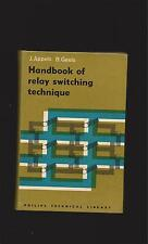 Handbook of Relay Switching Technique by Appels and  Geels (Philips Technical)