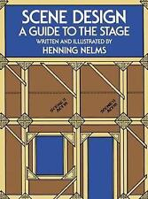 NEW Scene Design: A Guide to the Stage by Henning Nelms