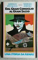 # DAL GRAN CONSIGLIO AL GRAN SASSO -  PETACCO E ZAVOLI - RIZZOLI - 1973