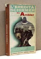 L'eredità Schirmer - E.Ambler [Garzanti per tutti, romanzi e realtà n.15, 1965]