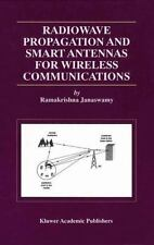 Radiowave Propagation and Smart Antennas for Wireless Communications: By Rama...