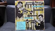 "Eddie Calvert - Easy to love - Vinyle 10"" 25 cm G/EX FP 1073"