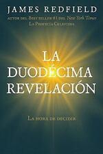 La duodecima revelacion (The Twelfth Insigth: The Hour of Decision)-ExLibrary