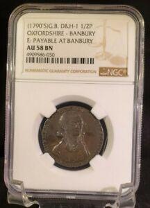 (1790's) G. Brit D&H-1 Oxfordshire Banbury 1/2 P NGC AU 58 BN Conder Token