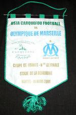 RARE FOOTBALL FANION USJA CARQUEFOU V OM MARSEILLE 1/8° FINALE COUPE FRANCE 2008