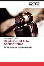 Reedición del Acto Administrativo: Aproximación de la Jurisprudencia (Spanish Ed