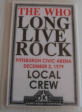 THE WHO - LONG LIVE ROCK Laminated Repro Backstage Tour Pass (1979 Local Crew)