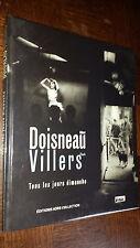 TOUS LES JOURS DIMANCHE - Robert Doisneau Claude Villers 2001 - Photographie