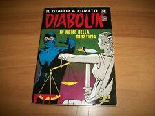DIABOLIK R SERIE BIANCA-PRIMA RISTAMPA-N. 615-IN NOME DELLA GIUSTIZIA-17/9/2012