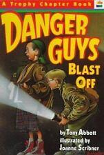 Danger Guys: Danger Guys Blast Off No. 2 by Tony Abbott (1994, Paperback)