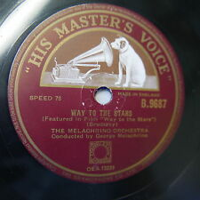 78rpm MELACHRINO ORCH way to the stars / dream of olwen b.9687