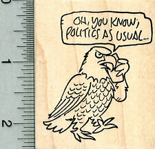 Election Year Eagle Rubber Stamp, Politics as Usual J32023 WM