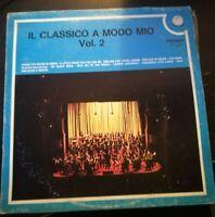 IL CLASSICO A MODO MIO VOL.2 -DISCO VINILE 33 GIRI* N.134