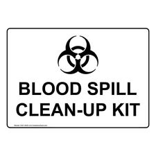 Blood Spill Clean-Up Kit Safety Sign, White 10x7 in. Aluminum for Facilities