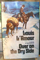 Over on the Dry Side by Louis L'Amour (1975) HC.DJ.1st. W/ Hand Signed cut out