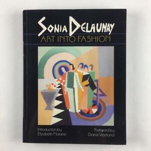Sonia Delaunay Art into Fashion Elizabeth Morano Paperback Book