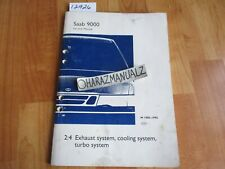 1985 1986 1987-1995 Saab 9000 Exhaust, Cooling and Turbo Systems Service Manual