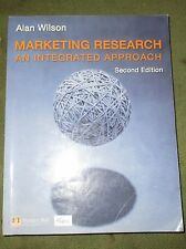 Marketing Research: An Integrated Approach by Alan Wilson (Mixed media product,