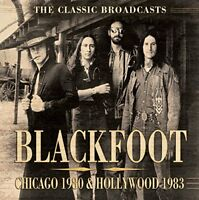 Blackfoot - Chicago 1980 and Hollywood 1983 [CD]