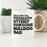 Bulldog Dad Mug: Funny gift for British French English Bulldog owners & lovers!