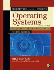 Mike Meyers' CompTIA A+ Guide to 802 Managing and Troubleshooting PCs Lab Manual