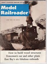 Model Railroader Train magazine June 1962 Wood Structures East Bay Railroads