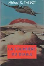 LA TOURBIERE DU DIABLE / MICHAEL C. TALBOT / F. LOISIRS