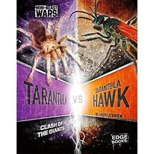 Tarantula vs Tarantula Hawk: Clash of the Giants (Edge Books: Mini-beast Wars) b