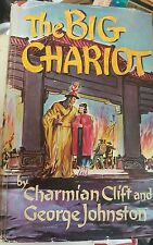 The Big Chariot by Charmaine Clift and George Johnson Vintage Hardback