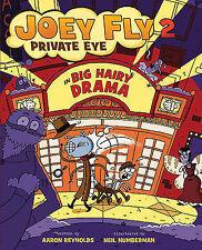 Big Hairy Drama (Joey Fly-ExLibrary