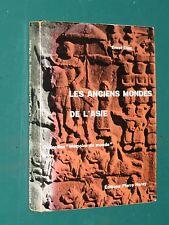 Les anciens mondes de l'Asie de la Mésopotamie au fleuve jaune Ernst DIEZ