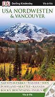 P4 USA Nordwesten & Vancouver 2013-2014 ungelesen Vis a Vis Dorling Kindersley