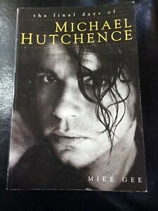 Life and Death of Michael Hutchence by Mike Gee (Paperback, 1998)
