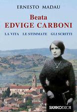BEATA Hedwig Carboni. Life, the stigma, Writings-Madau Ernesto