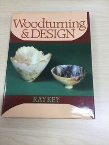 Woodturning and Design by Ray Key Good Condition Hardback Book