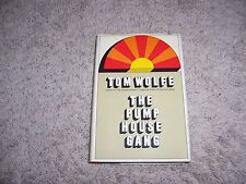 THE PUMP HOUSE GANG  by Tom Wolfe/1st Ed./1st Prt./HCDJ/Literature/Drama