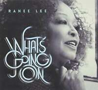 Ranee Lee - What's Goin' On Nuovo CD