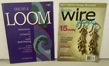 Step by Step Wire Jewelry & Out on a Loom - Magazines