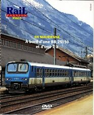 DVD Supplément Rail Passion Vidéo - En Maurienne à bord d'une BB 25150 et une Z2