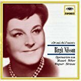 LN= Birgit Nilsson: Or sai chi l'onore - Opera Arias from Mozart, Weber, Wagner,
